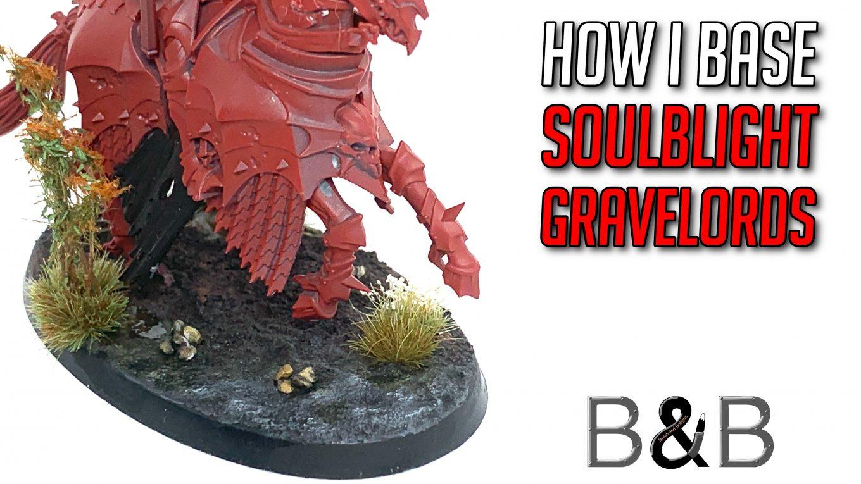 basing-soulblight-gravelords